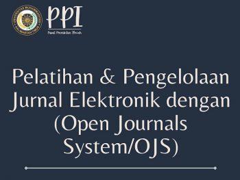 Pelatihan & Pengelolaan Jurnal Elektronik dengan Open Journal System